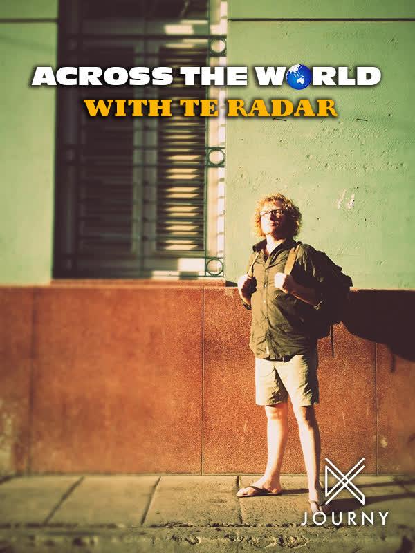 Across the World with Te Radar