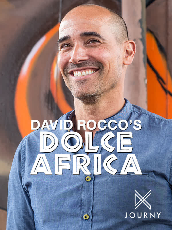 David Rocco's Dolce Africa
