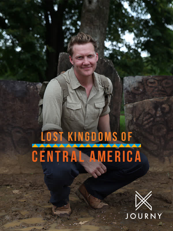 Lost Kingdoms of Central America S01 E03 - Between Oceans and Empires